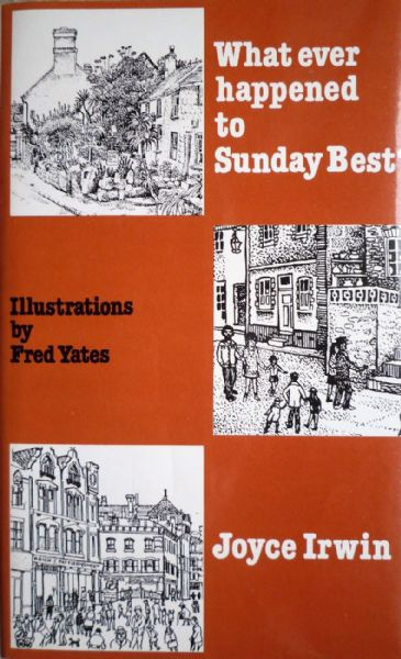 Whatever Happened to Sunday Best illustrated by Fred Yates 1st Edition